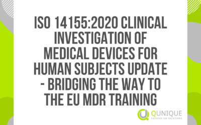 ISO 14155:2020 CLINICAL INVESTIGATION OF MEDICAL DEVICES FOR HUMAN SUBJECTS UPDATE – BRIDGING THE WAY TO THE EU MDR TRAINING 04.02./11.03./12.04./18.05./09.06./09.07./22.09./20.10/17.11.2021