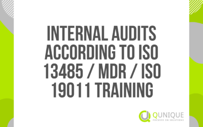 INTERNAL AUDITS ACCORDING TO ISO 13485/MDR/ISO 19011 TRAINING 15.02./15.03./07.04./07.05./07.06./07.07./13.09./19.10./08.11./1.12.2021