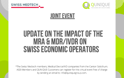 """JOINT EVENT WITH SWISS MEDTECH: """"Update on the impact of the MRA & MDR/IVDR on Swiss Economic Operators"""""""