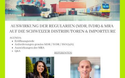 """Swiss Medtech & QUNIQUE Joint Event on 05.03.2021 """"Auswirkung der Regularien (MDR, IVDR) und MRA auf die Schweizer Distributoren und Importeure"""""""